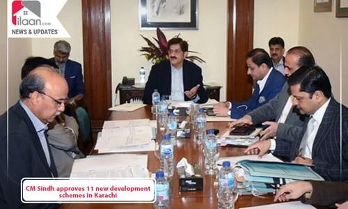 CM Sindh approves 11 new development schemes in Karachi