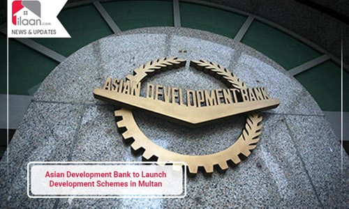 Asian Development Bank to Launch Development Schemes in Multan