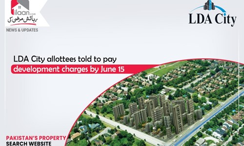 LDA City allottees told to pay development charges by June 15