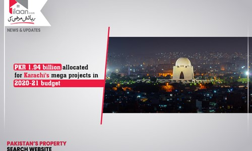 PKR 1.94 billion allocated for Karachi's mega projects in 2020-21 budget