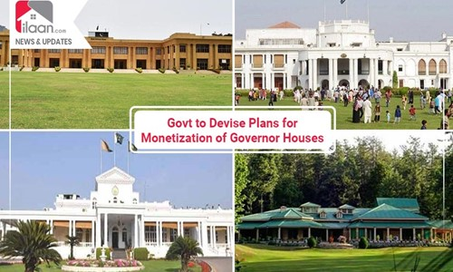 Govt to Devise Plans for Monetization of Governor Houses