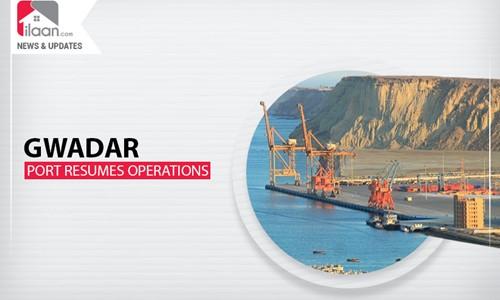 Gwadar Port resumes operations