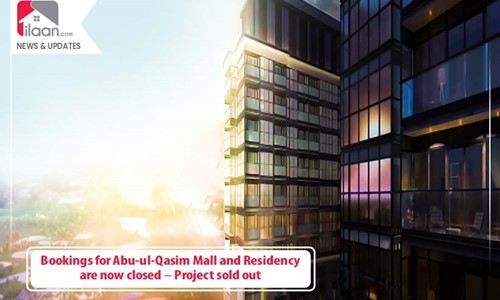 Bookings for Abu-ul-Qasim Mall and Residency are now closed – Project sold out