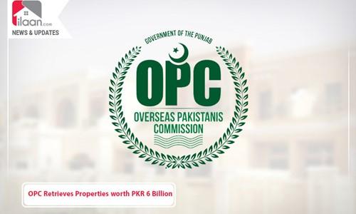 OPC Retrieves Properties worth PKR 6 Billion