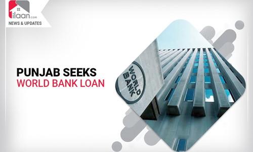 Punjab Govt. seeks World Bank Loan for Land Mapping Project