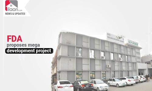 FDA proposes mega development project