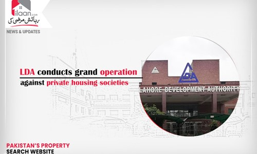 LDA conducts grand operation against private housing societies