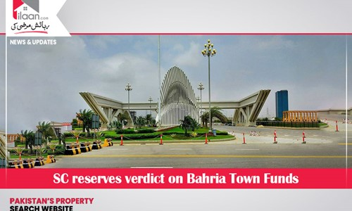 SC reserves verdict on Bahria Town Funds