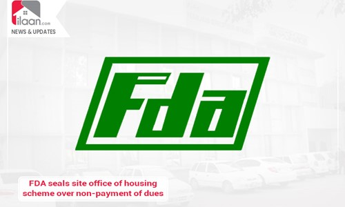 FDA seals site office of housing scheme over non-payment of dues