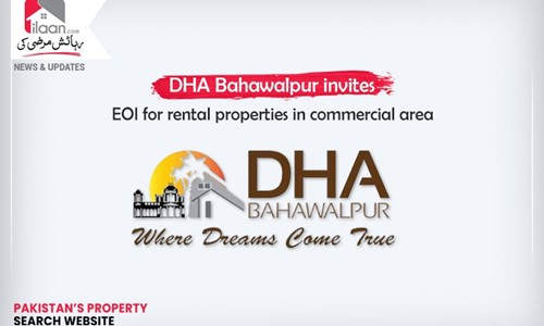 DHA Bahawalpur invites EOI for rental properties in commercial area