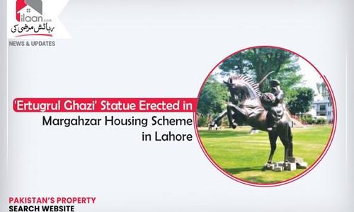'Ertugrul Ghazi' Statue Erected in Maraghzar Housing Scheme in Lahore