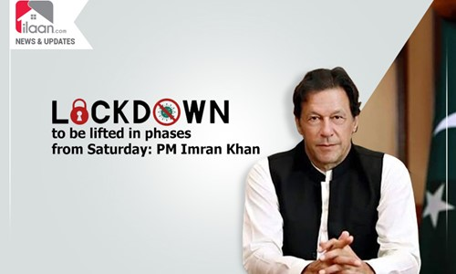Lockdown to be lifted in phases from Saturday: PM Imran Khan