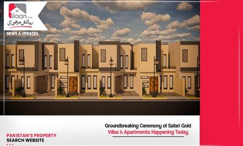 Groundbreaking Ceremony of Safari Gold Villas & Apartments Happening Today
