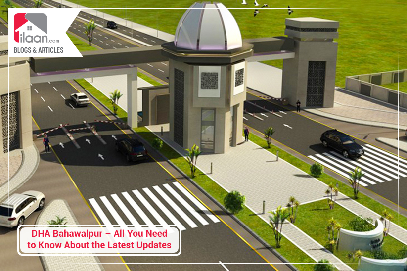 DHA Bahawalpur – All You Need to Know About the Latest Updates