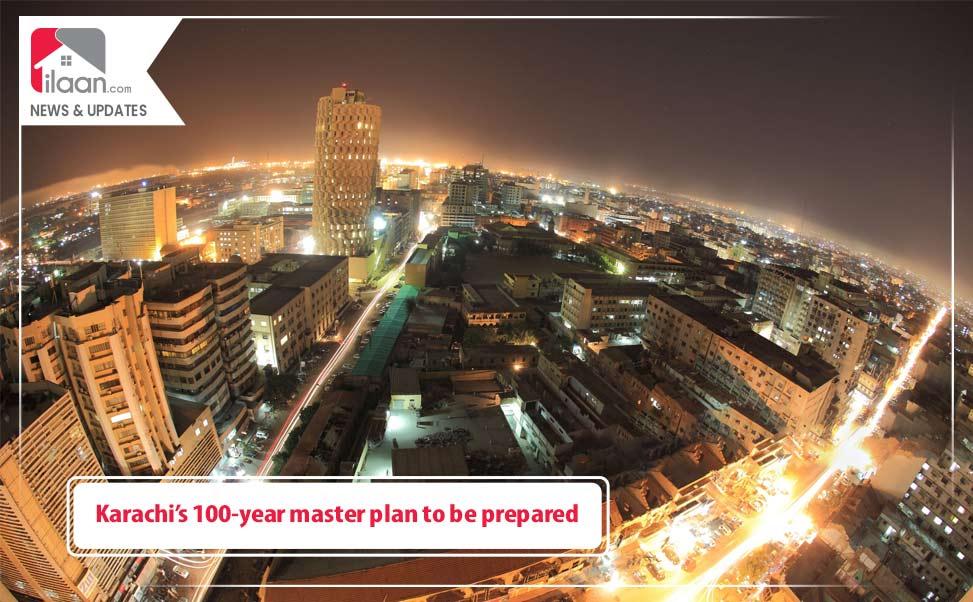 Karachi's 100-Year Master Plan to be Prepared