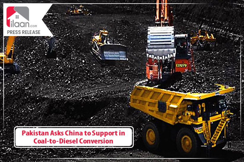 Pakistan Asks China to Support in Coal-to-Diesel Conversion