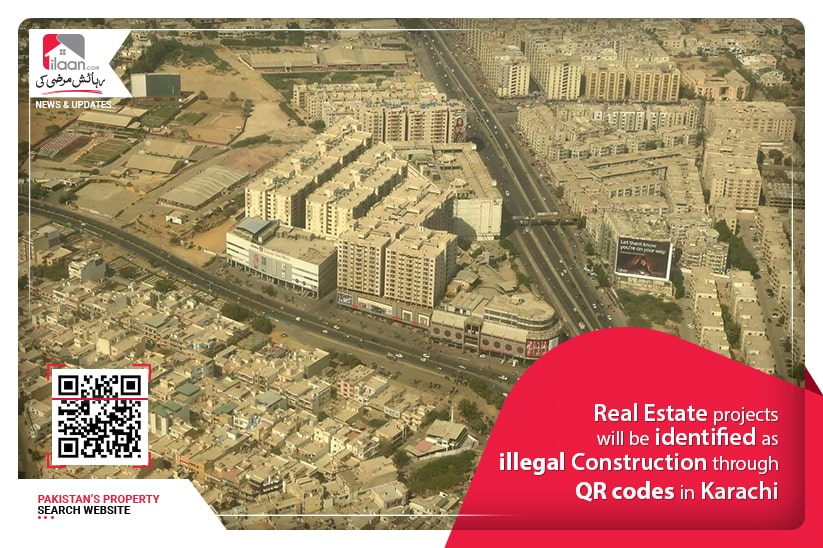 Real Estate projects will be identified as illegal construction through QR codes in Karachi