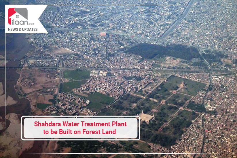 Shahdara Water Treatment Plant to be Built on Forest