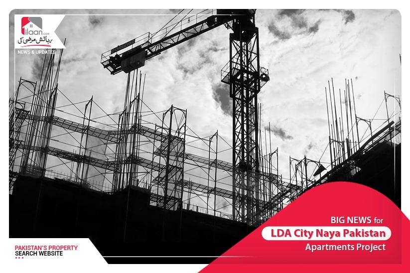 BIG NEWS for LDA City Naya Pakistan Apartments Project