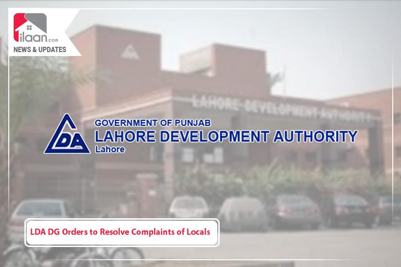 LDA DG Orders to Resolve Complaints of Locals