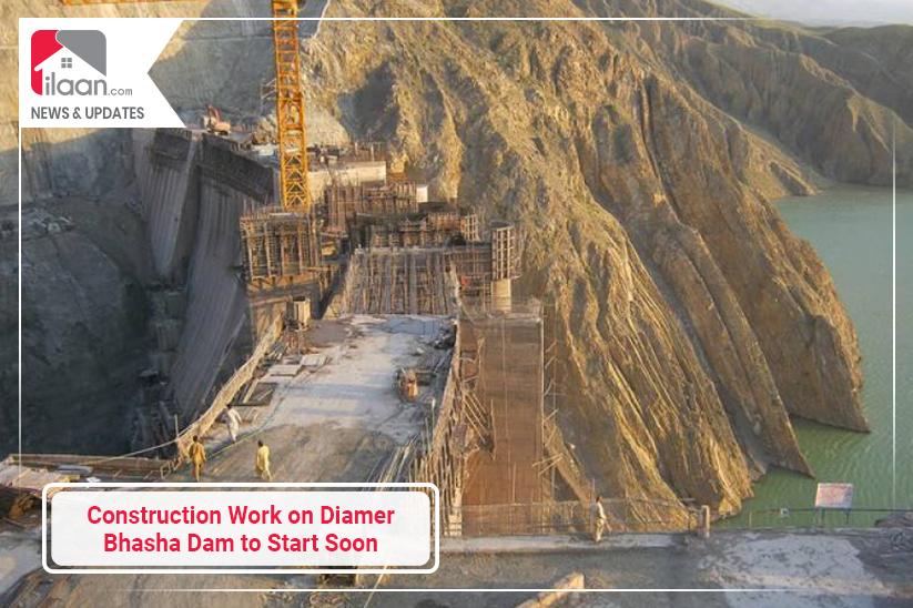 Construction Work on Diamer Bhasha Dam to Start Soon