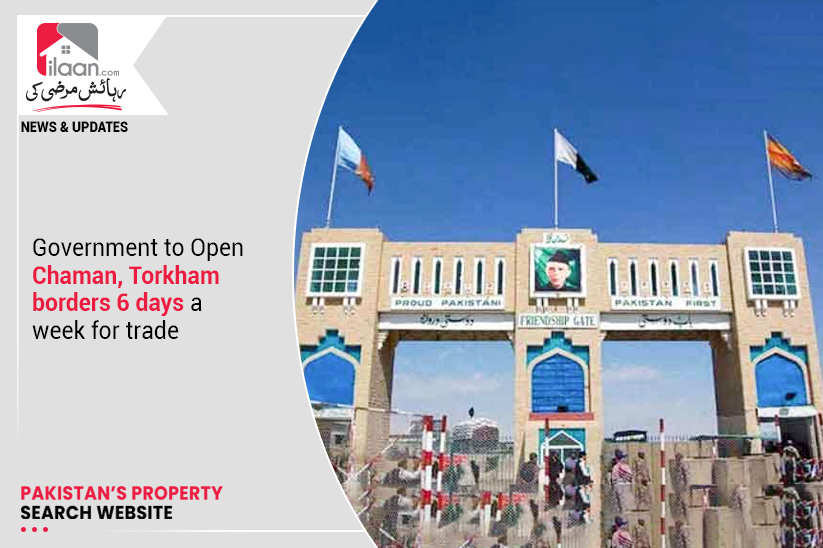 Government to Open Chaman, Torkham borders 6 days a week for trade