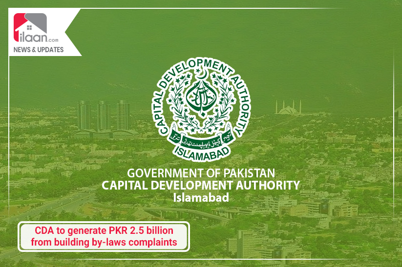 CDA to generate PKR 2.5 billion from building by-laws complaints