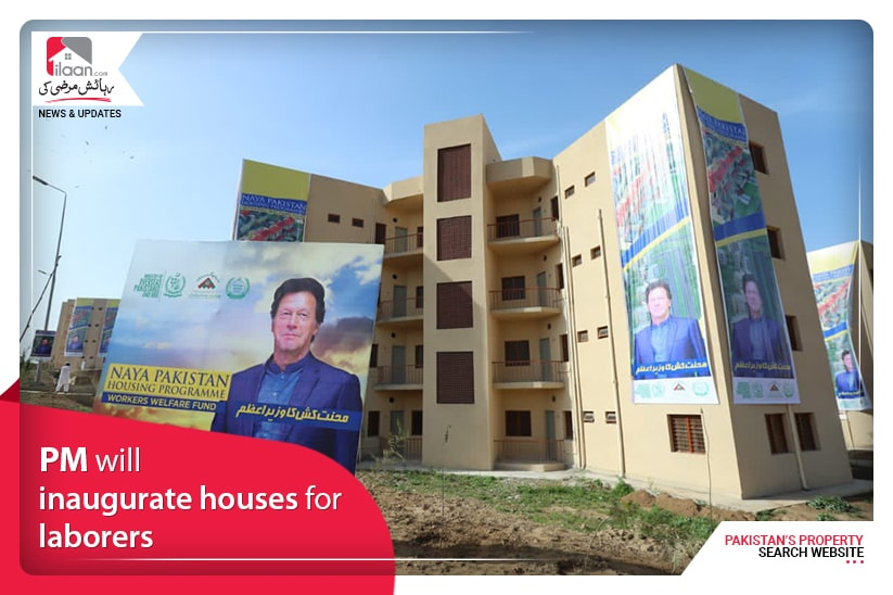 PM will inaugurate houses for laborers