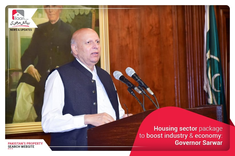 Housing sector package to boost industry & economy: Governor Sarwar