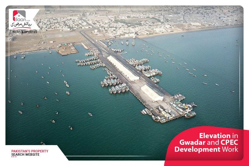 Elevation in Gwadar and CPEC Development Work