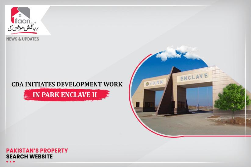 CDA initiates development activities in Park Enclave ll