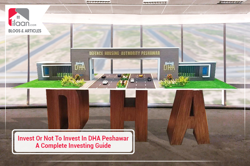 Invest or Not to Invest in DHA Peshawar – A Complete Investing Guide