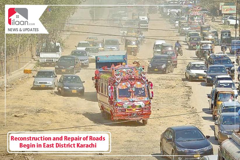 Reconstruction and Repair of Roads Begin in East District Karachi