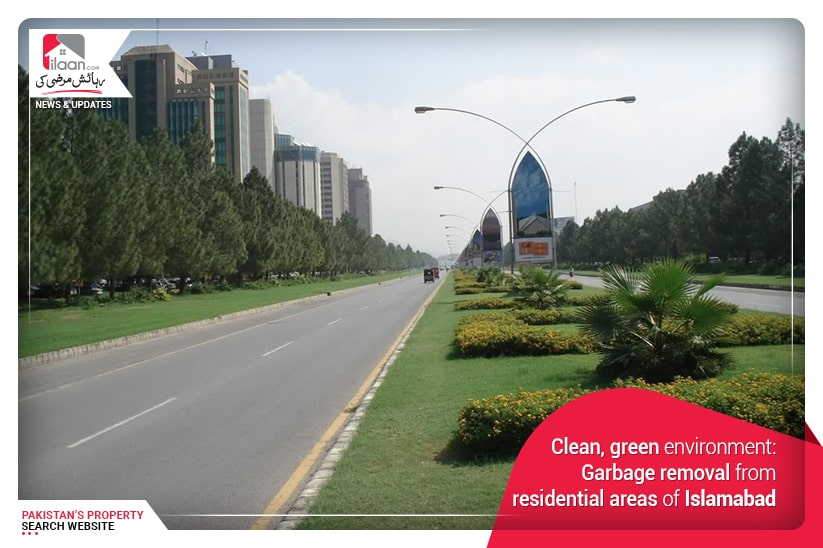 Clean, green environment: Garbage removal from residential areas of Islamabad