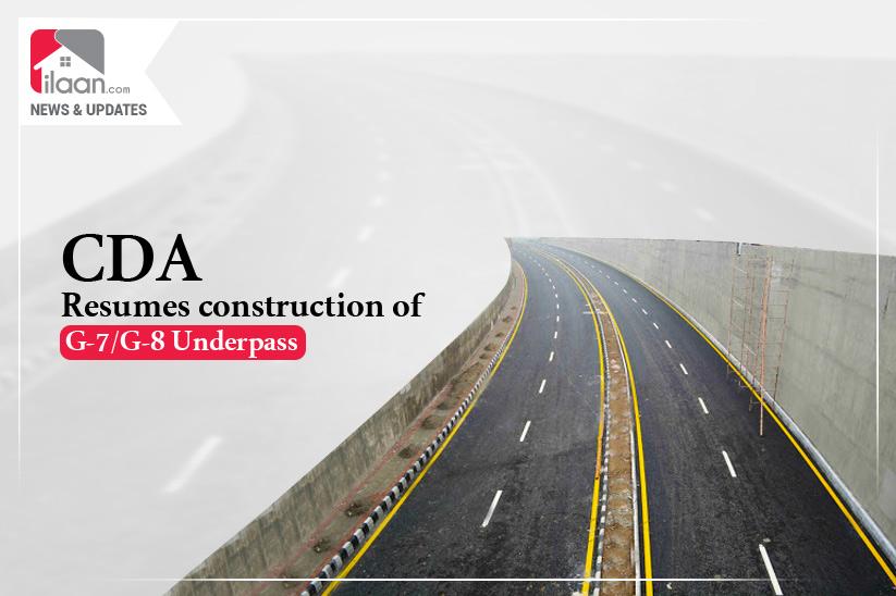 CDA resumes construction of G-7/G-8 Underpass