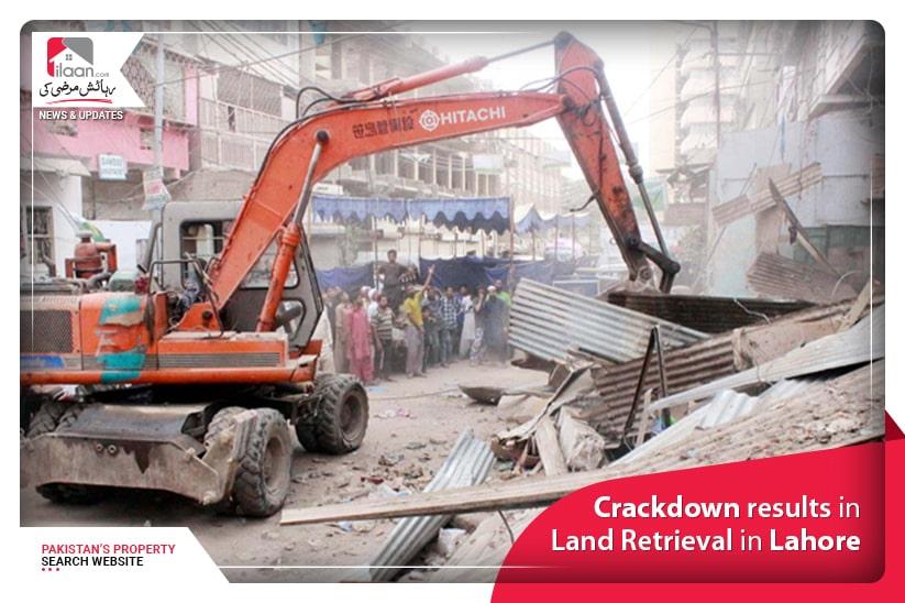 Crackdown results in Land Retrieval in Lahore