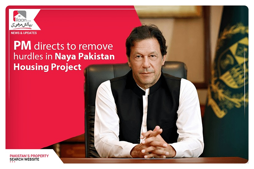 PM directs to remove hurdles in Naya Pakistan Housing Project