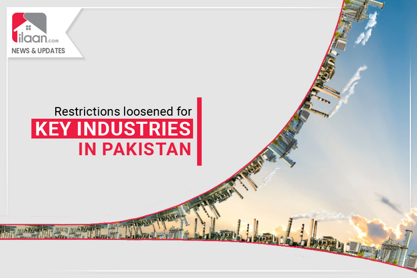Restrictions loosened for key industries in Pakistan