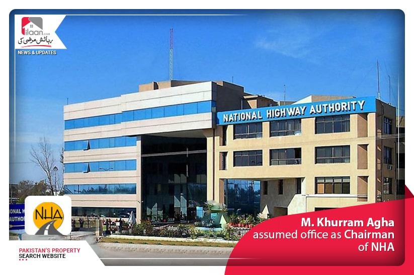 M. Khurram Agha assumed office as Chairman of NHA