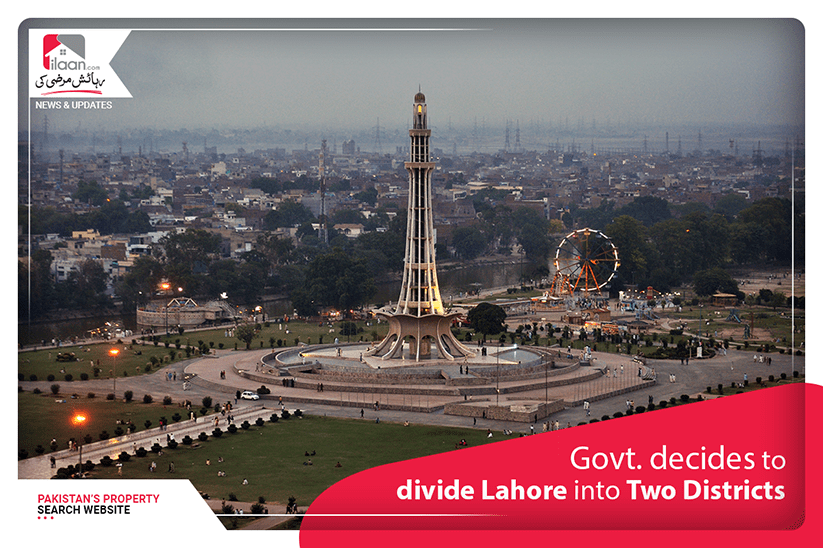 Govt. decides to divide Lahore into two districts
