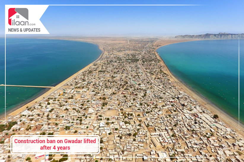 Construction ban on Gwadar lifted after 4 years