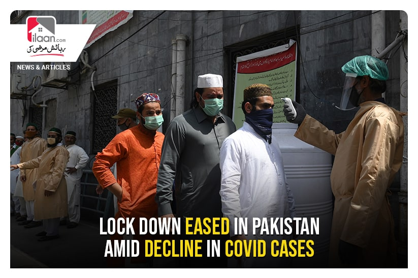 Lock down eased in Pakistan amid decline in COVID cases