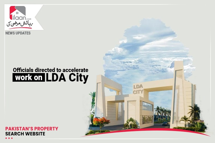 Officials directed to accelerate work on LDA City