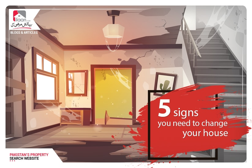 5 signs that you need to change your house