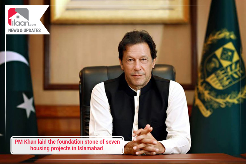 PM Khan laid the foundation stone of seven housing projects in Islamabad