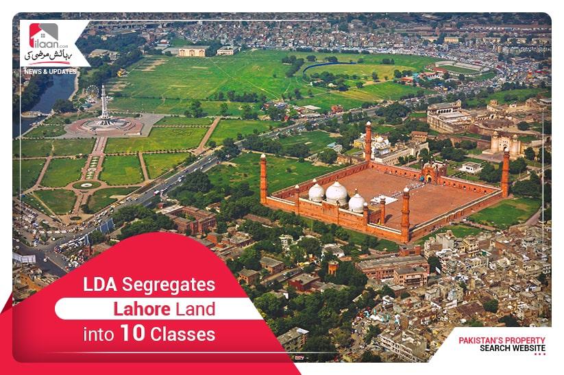 LDA segregates Lahore Land into 10 classes