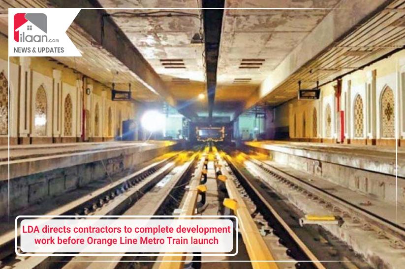 LDA directs contractors to complete development work before Orange Line Metro Train launch
