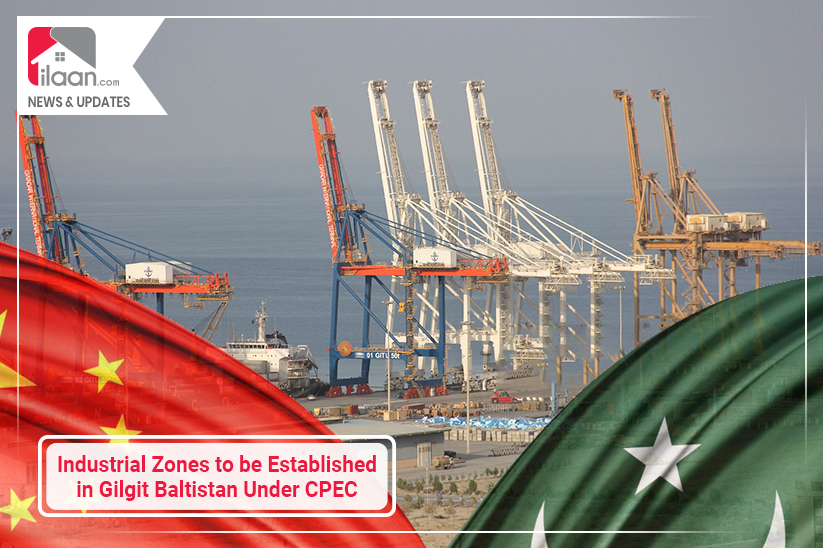 Industrial Zones to be established in Gilgit Baltistan under CPEC