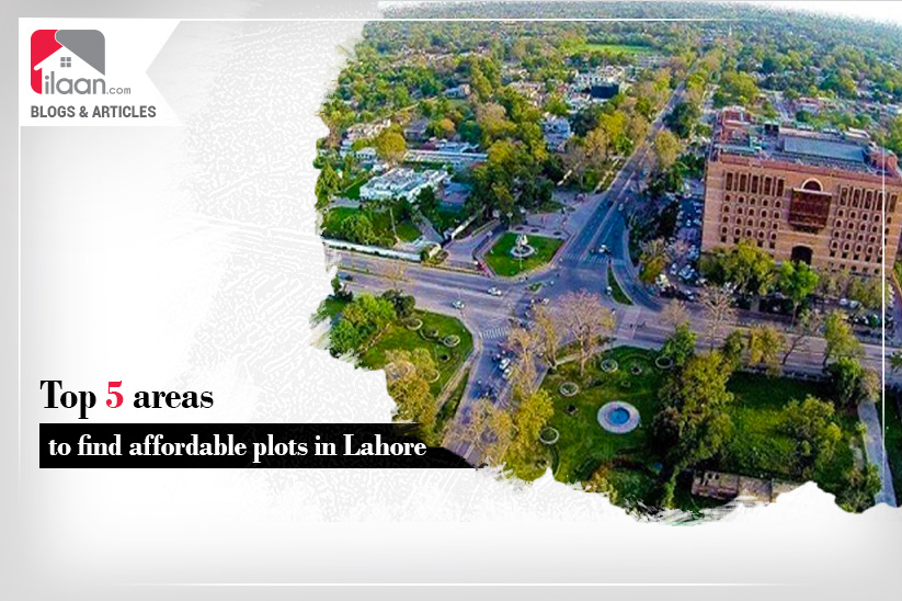 Top 5 areas to find affordable plots in Lahore