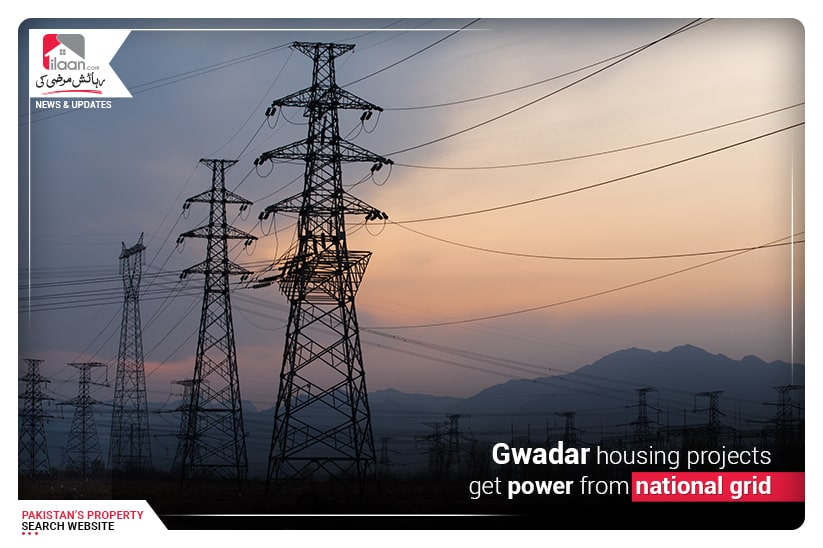 Gwadar housing projects get power from national grid